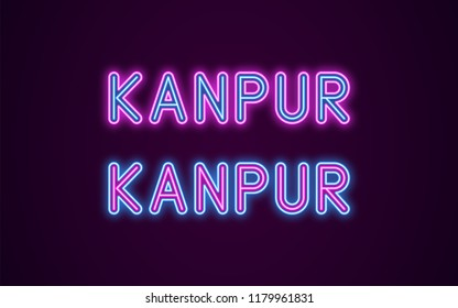 Neon name of Kanpur city in India. Vector illustration of Kanpur inscription in Neon style with backlight, Blue and Purple colors. Isolated glowing city for decoration of the Diwali festival
