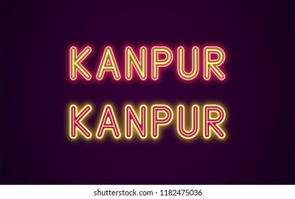 Neon name of Kanpur city in India. Vector illustration of Kanpur inscription in Neon style with backlight, Red and Yellow colors. Isolated glowing city for decoration of the Diwali festival