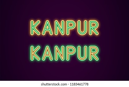 Neon name of Kanpur city in India. Vector illustration of Kanpur inscription in Neon style with backlight, Green and Orange colors. Isolated glowing city for decoration of the Diwali festival