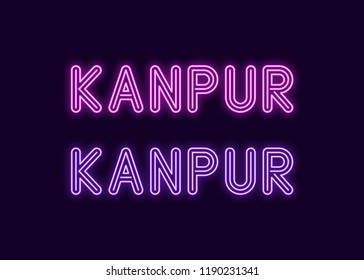Neon name of Kanpur city in India. Vector illustration of Kanpur inscription in Neon style with backlight, Purple and Violet colors. Isolated glowing city for decoration of the Diwali festival