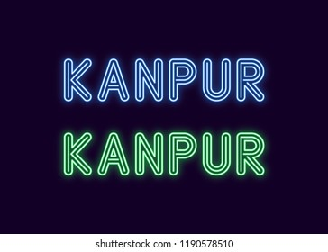 Neon name of Kanpur city in India. Vector illustration of Kanpur inscription in Neon style with backlight, Blue and Green colors. Isolated glowing city for decoration of the Diwali festival