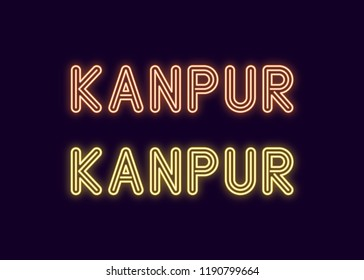 Neon name of Kanpur city in India. Vector illustration of Kanpur inscription in Neon style with backlight, Yellow and Orange colors. Isolated glowing city for decoration of the Diwali festival
