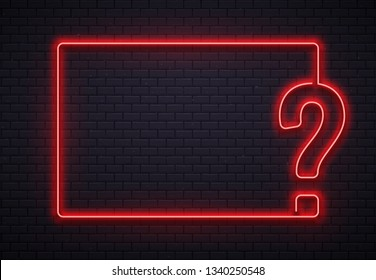 Neon question mark frame. Quiz lighting, interrogation point red neon lamp on bricks wall texture background. Question game show or quiz competition 3d vector illustration