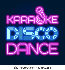 Neon sign KARAOKE, DISCO, DANCE. Vector illustration.