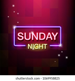 Neon sign, the word Sunday Night. Vector illustration.