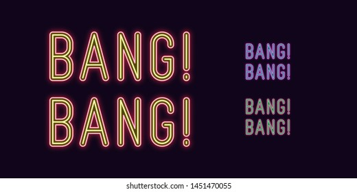 Neon text Bang Bang, expressive Title. Set of glowing Bang Phrase in Neon style with transparent backlight. Vector duotone kit, purple-blue red-yellow  pink-green color