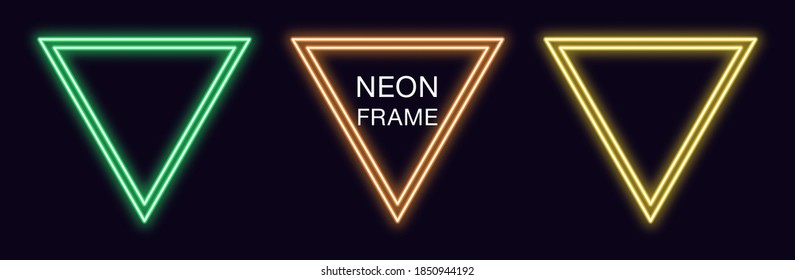 Neon triangle Frame. Set of triangular neon Border with double outline. Geometric shape with copy space, futuristic graphic element for social media stories. Green, orange, yellow color. Fully Vector