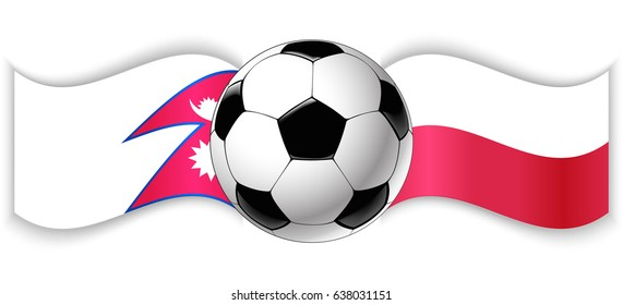 Nepalese and Polish wavy flags with football ball. Nepal combined with Poland isolated on white. Football match or international sport competition concept.