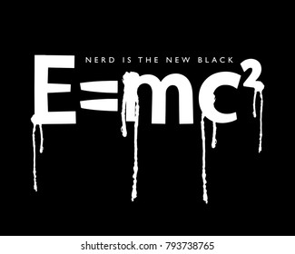 Nerd is the new black maths formula / Vector illustration design / Textile graphic t shirt print