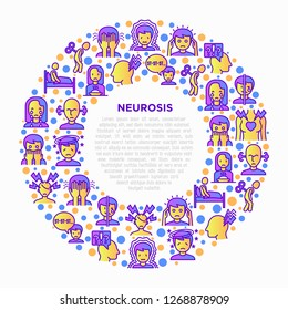 Neurosis concept in circle with thin line icon: panic attack, headache, fatigue, insomnia, despair, phobia, mood instability, stuttering, psychalgia. Vector illustration, print media template.