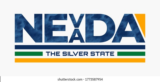 Nevada stylish typography slogan for t-shirt. The Silver State. Abstract design with the grunge and denim style. Vector print, typography, poster. Global swatches.