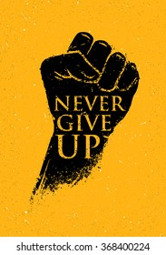 9494 Never Give Never Give Up Images Royalty Free Stock Photos On