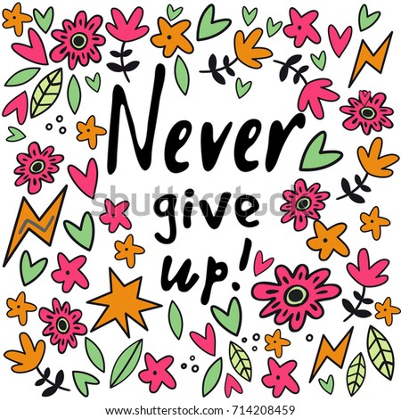 Never Give Up Lettering Cute Backgrounds Stock Vector Royalty Free