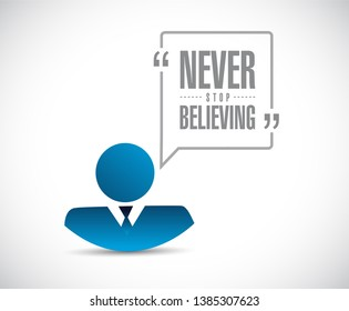 Never stop believing businessman message isolated over a white background