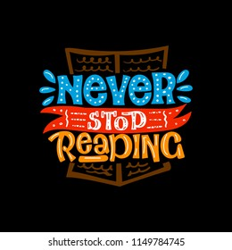 Never stop reading. Vector lettering print. Typography card.