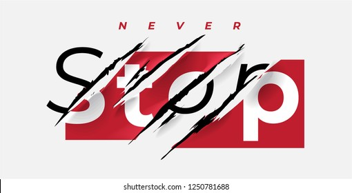 never stop slogan on red sticker with claw mark illustration