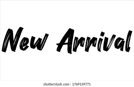new arrival Brush Hand drawn writing Typographic Text on White Background