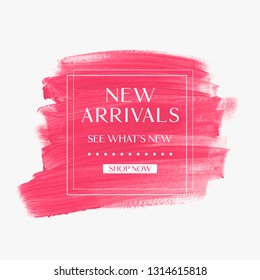 New Arrivals sale sign over art brush watercolor paint texture background vector.