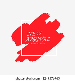 New Arrivals sale text in red art brush over white frame watercolor paint texture background vector illustration.Vector Black grunge Paint, Brush. Perfect acrylic design for a shop and sale banner.