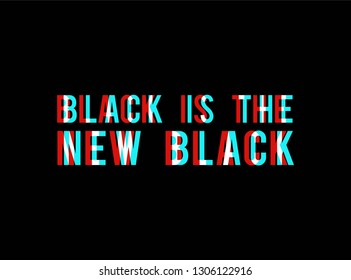 new black slogan, textile printing drawing, t-shirt graphic design - Vector