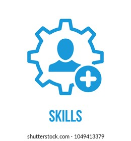 New capable person. Skills icon with add sign. Skills icon and new, plus, positive symbol. Icon, skill, new, add, employee, increase, motivation, talent, ability, addition, business