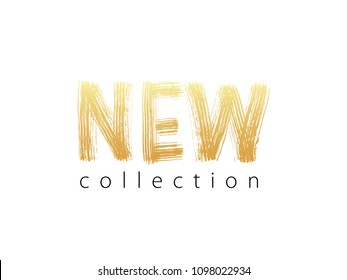 New collection gold text on white background.. Modern brush calligraphy. Vector illustration. Hand drawn lettering word. Design for social media, print lables, poster banner etc