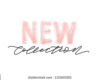 New collection pink text on white background. Modern brush calligraphy. Vector illustration. Hand drawn lettering word. Design for social media, print lables, poster banner etc
