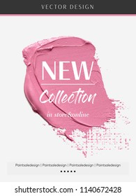 New Collection shop sale sign over art brush paint texture stroke vector illustration. Paint design for creative ideas.