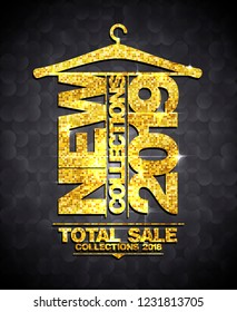 New collections 2019, total sale collections 2018, vector advertising banner with golden title