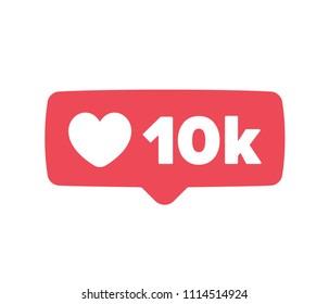 New Counter Notification Icon. Follower. New Icon likes 10K. Button, ui, web. Social media likes 10000. Vector illustration.