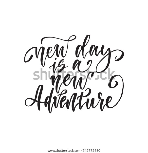 New Day New Adventure Inspirational Quote Stock Vector Royalty Free
