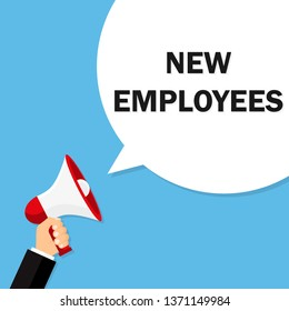 NEW EMPLOYEES Announcement. Hand Holding Megaphone. Flat Illustration. HR New Policy. Medical Benefits. Compensation. Employee Satisfaction and Health