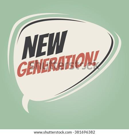 speech on new generation