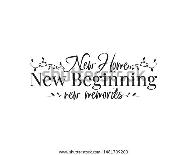 new home new beginning new memories stock vector royalty