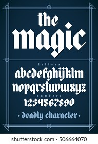 New magic gothic alphabet font. Lowercase characters and numbers. Vector font illustration.