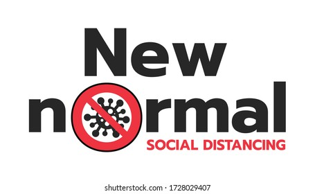 New normal after COVID-19 concept sign Stop Coronavirus typography design logo.- vector illustration