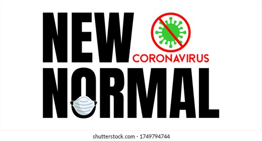 New normal concept word and world globe background banner, What will be The new normal after COVID-19 concept disruption human lifestyle