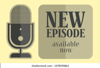 new podcast episode available now, podcasting concept vector illustration on yellow background
