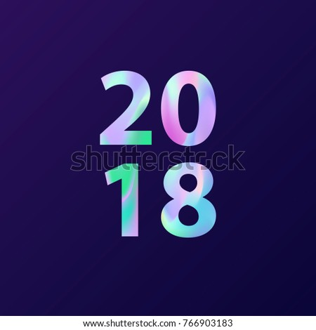 new year 2018 card in minimalist style greeting card with holographic effect modern creative