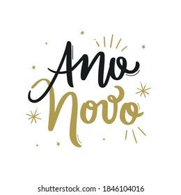 New Year. Ano Novo. Brazilian Portuguese hand Lettering New Year, Vetorial Hand Lettering.