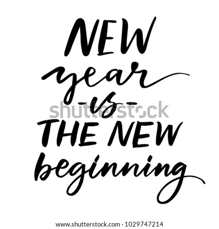 NEW YEAR NEW BEGINNING HAND LETTERING Stock Vector (Royalty Free ...