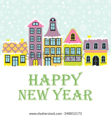 new year card winter scene with an european city and snow beautiful houses covered