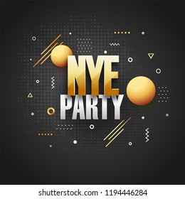 New Year Eve (NYE) lettering on abstract black background. Can be used as poster or template design.