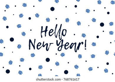 New Year greeting card with text, dark blue and sparkled blue dots. Hello New Year