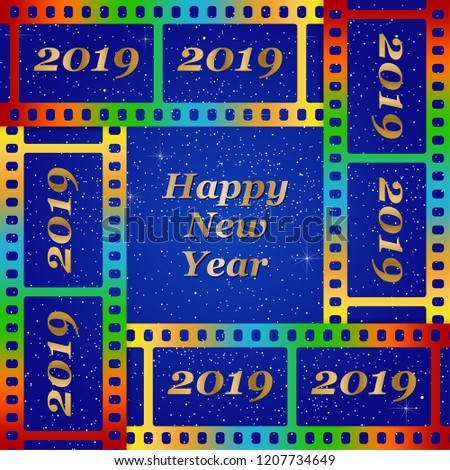new year greetings for 2019 with colorful blank film and photographic window with golden inscription happy