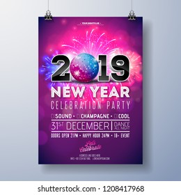 New Year Party Celebration Poster Template Illustration with 3d 2019 Number, Disco Ball and Firework on Shiny Colorful Background. Vector Holiday Premium Invitation Flyer or Promo Banner.