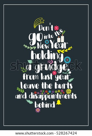 New Year Quote Dont Go Into Stock Vector Royalty Free 528267424