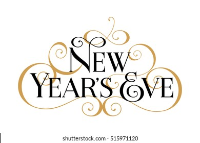 New Year's Eve. Handwritten modern brush black text, gold swirl, white background. Beautiful lettering invitation, greeting, prints, posters. Typographic inscription, calligraphic design vector