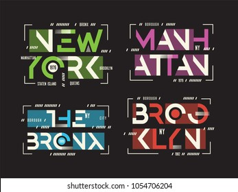 New York Brooklyn The Bronx Manhattan vector t-shirt and apparel geometric designs, typography, prints, posters. Global swatches.