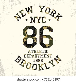 New York, Brooklyn - camouflage grunge typography for design clothes, athletic t-shirt. Graphics for number apparel. Badge for military style print. Vector illustration.